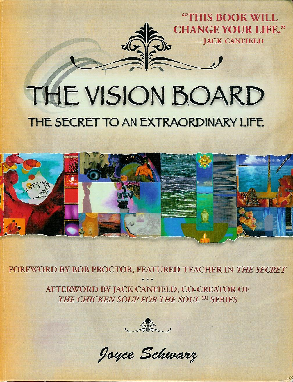 THE VISION BOARD by Joyce Schwarz